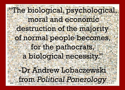 A Small Number of Psychopaths Control Society