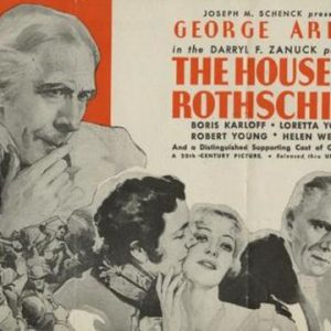 """The House of Rothschild: """"The Man Who Saved The World"""""""